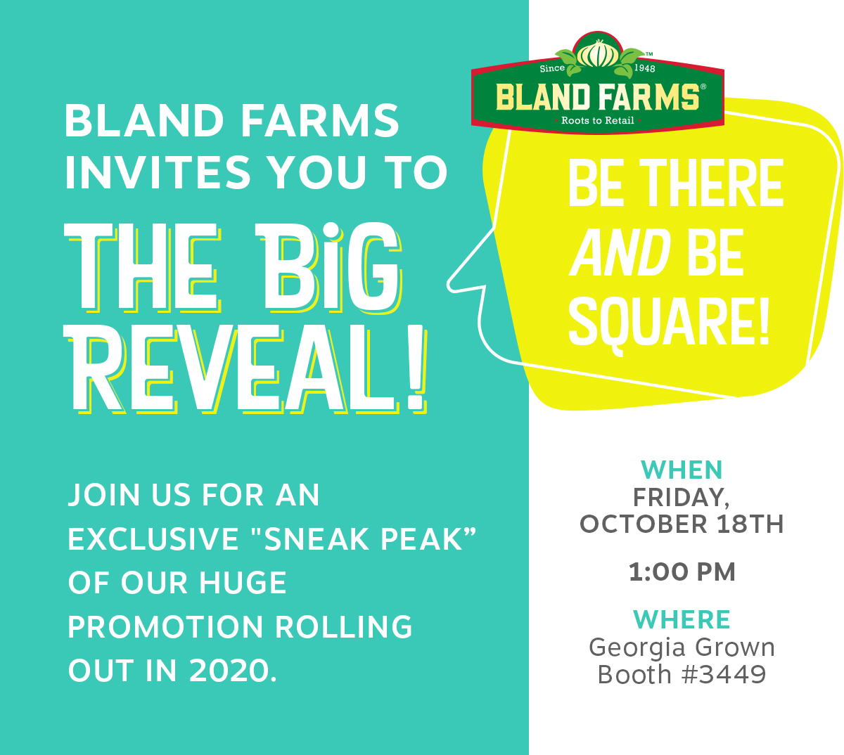 Bland Farms Invited you to the Big Reveal!